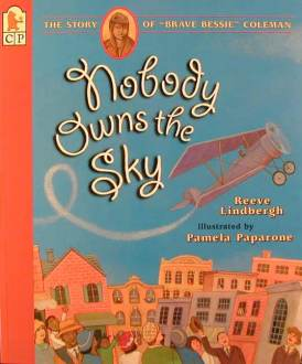 Nobody Owns the Sky_Bessie Coleman pb_cover image
